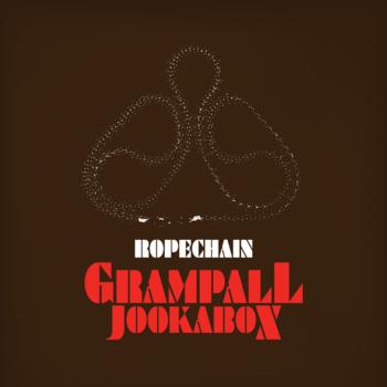 Grampall Jookabox - Rill Bruh EP
